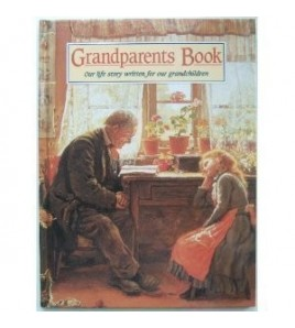 Grandparents Book: Our Life...