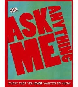 Ask Me Anything: Every Fact...