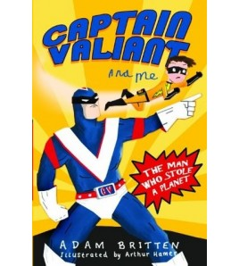 Captain Valiant and Me: The...
