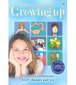 Growing Up: All about...