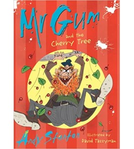 Mr. Gum and the Cherry Tree...