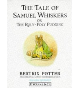The Tale of Samuel Whiskers...
