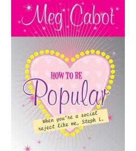 How to Be Popular: When...