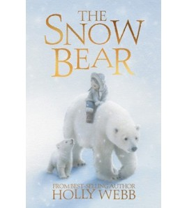 The Snow Bear (Wintry Tales)