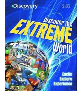 Discover the Extreme World.
