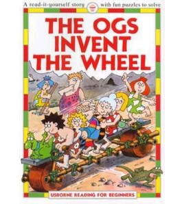 The Ogs Invent the Wheel