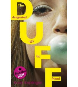 The DUFF: Designated Ugly...