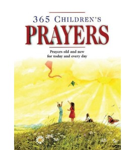 365 Children's Prayers:...