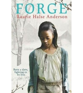 Forge (Seeds of America,  2)