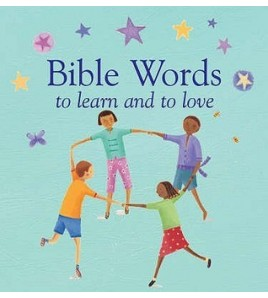 Bible Words to Learn and Love