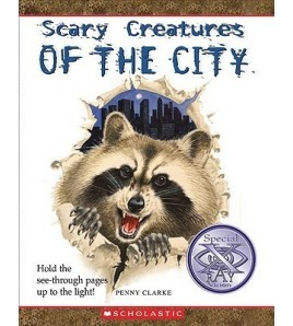 Scary Creatures of the City