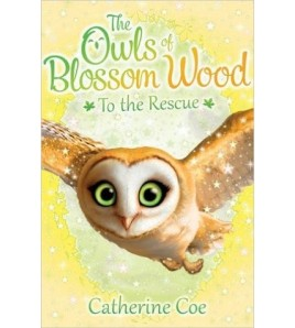 To the Rescue (The Owls of...