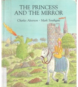 The Princess and the Mirror