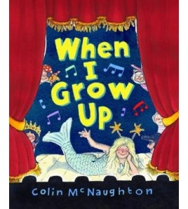 When I Grow Up. Colin...