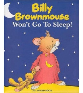 Billy Brownmouse Won't Go...