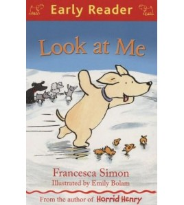 LOOK AT ME (EARLY READER...