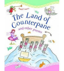 The Land of Counterpane and...
