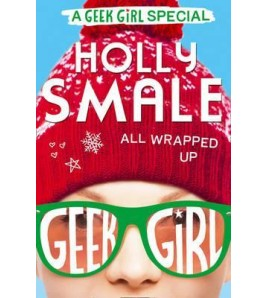 All Wrapped Up (GEEK GIRL)...