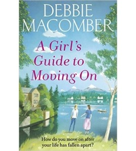 A Girl's Guide to Moving On...