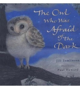The Owl Who Was Afraid of...