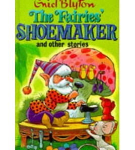 The Fairies' Shoemaker and...