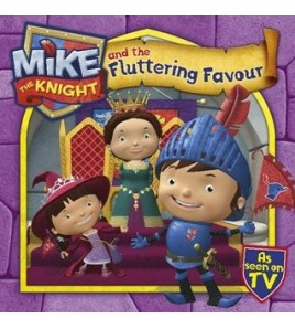 Mike the Knight and the...