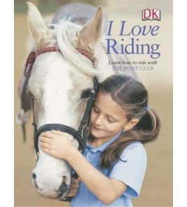 I Love Riding: Learn How to...