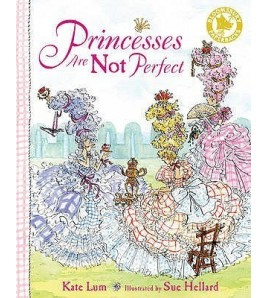 Princesses Are Not Perfect....