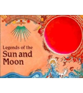 Legends of the Sun and Moon