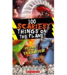100 Scariest Things on the...