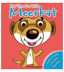 Play time Fun with Meerkat
