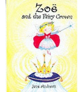 Zoë and the Fairy Crown