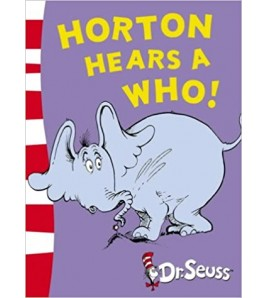 Horton Hears a Who! by Dr....