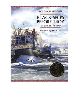 Black Ships Before Troy:...