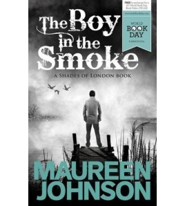 The Boy in the Smoke...