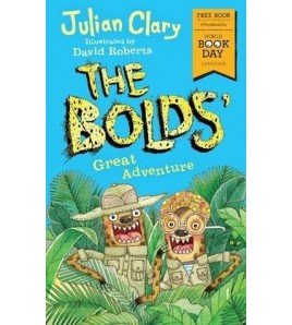 The Bolds' Great Adventure:...