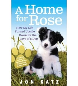 A Home for Rose: How My...