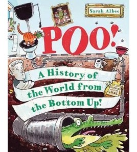 Poo!: A History of the...