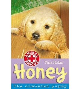 Honey: The Unwanted Puppy...