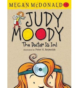 Judy Moody THE DOCTOR IS IN...