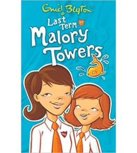 Last Term at Malory Towers...