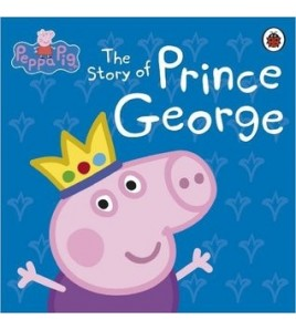 Peppa Pig: The Story of...