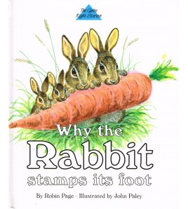 Why the Rabbit Stamps Its Foot