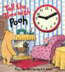 Tell The Time With Pooh: A...