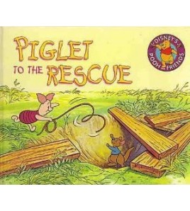 Piglet to the Rescue...