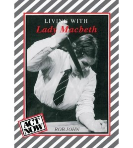Living with Lady Macbeth