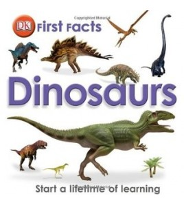 Dinosaurs (DK First Facts)