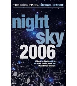 The Times Night Sky 2006: A...
