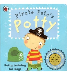 Pirate Pete's Potty: Potty...