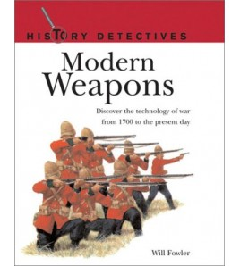 Modern Weapons: History...